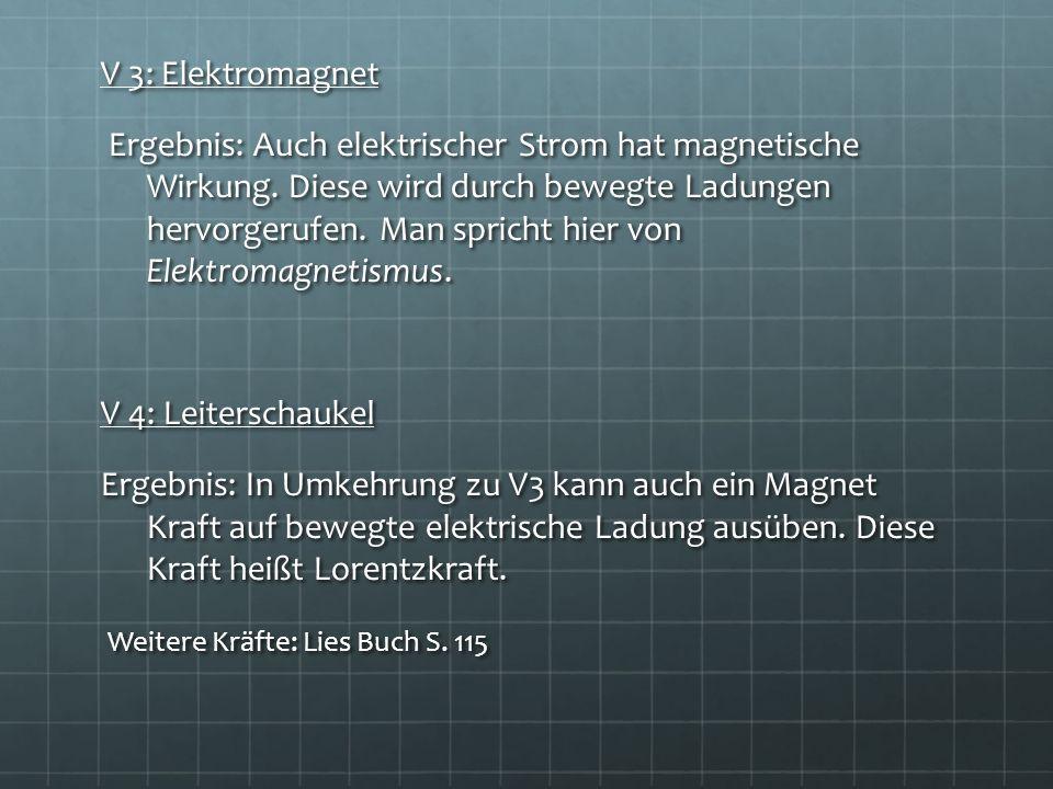 V 3: Elektromagnet