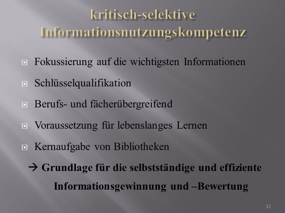 kritisch-selektive Informationsnutzungskompetenz