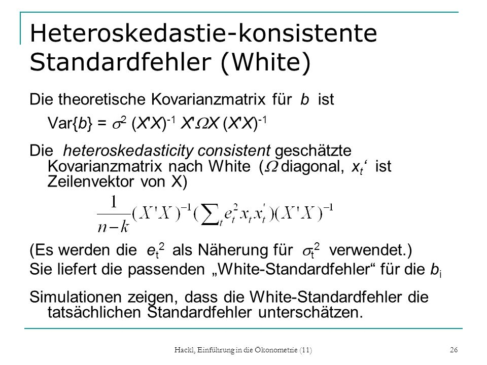 Heteroskedastie-konsistente Standardfehler (White)