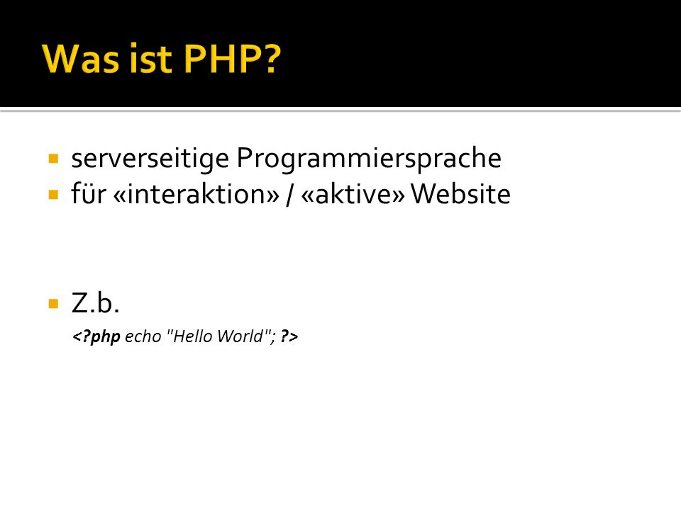 Was ist PHP serverseitige Programmiersprache