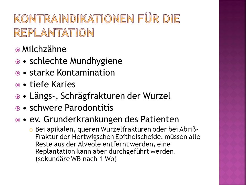 Kontraindikationen für die Replantation