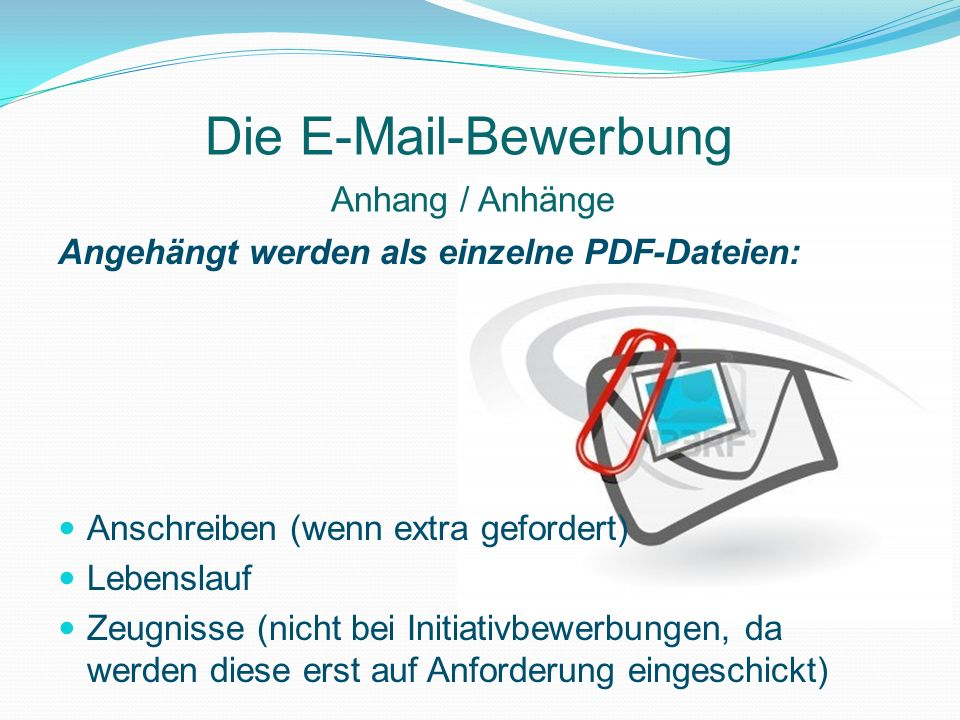 Die E-Mail-Bewerbung Anhang / Anhänge