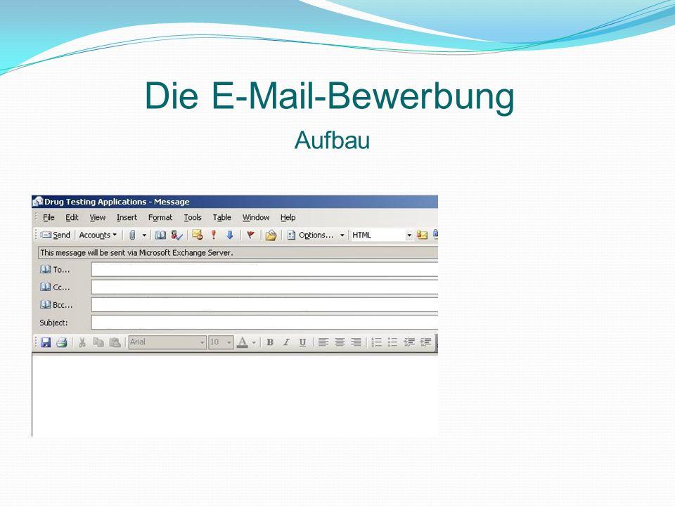 Die E-Mail-Bewerbung Aufbau