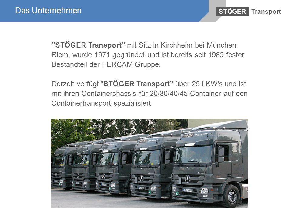Das Unternehmen Transport. STÖGER.