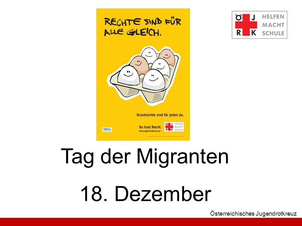 Tag der Migranten 18. Dezember Österreichisches Jugendrotkreuz
