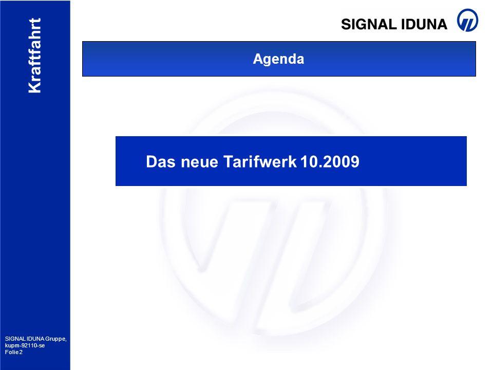 Agenda Das neue Tarifwerk 10.2009