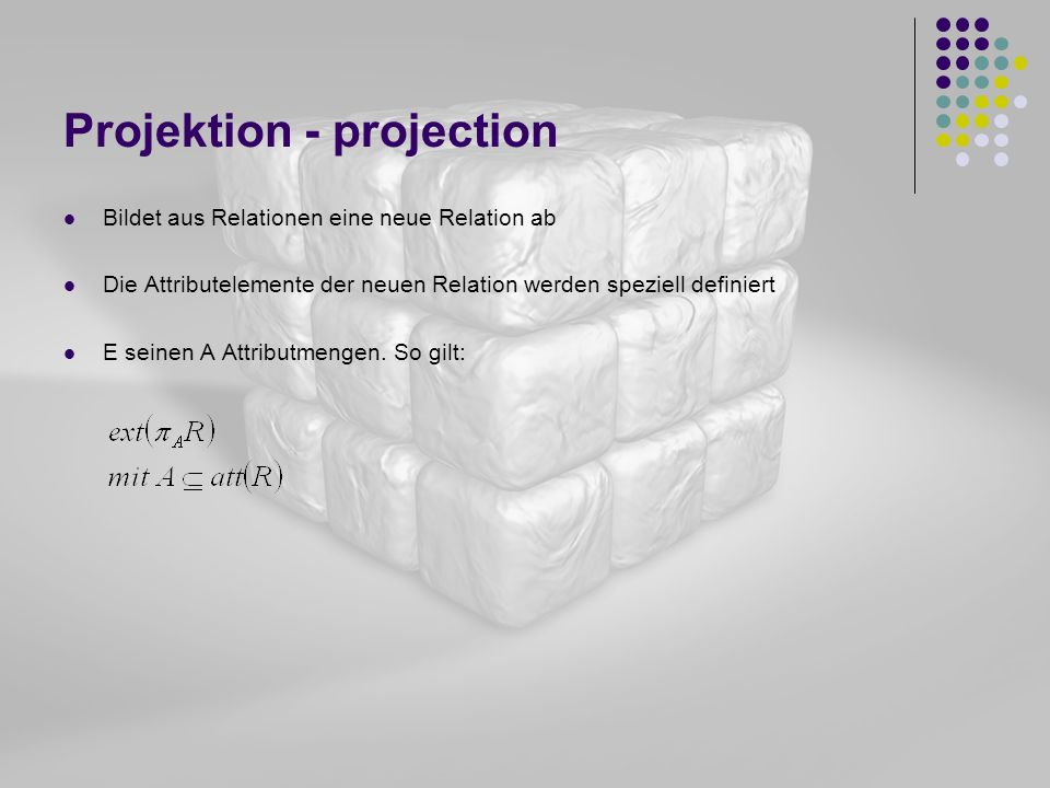 Projektion - projection