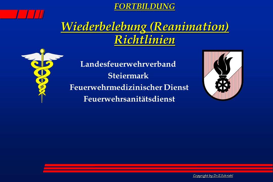 Wiederbelebung (Reanimation) Richtlinien
