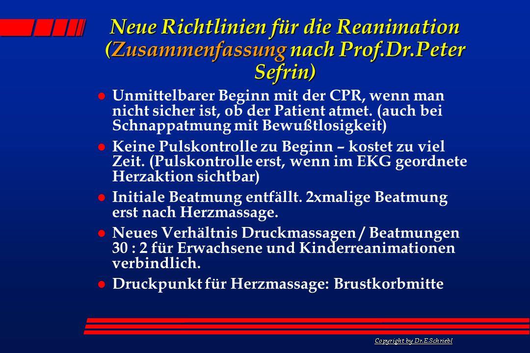 Neue Richtlinien für die Reanimation (Zusammenfassung nach Prof. Dr