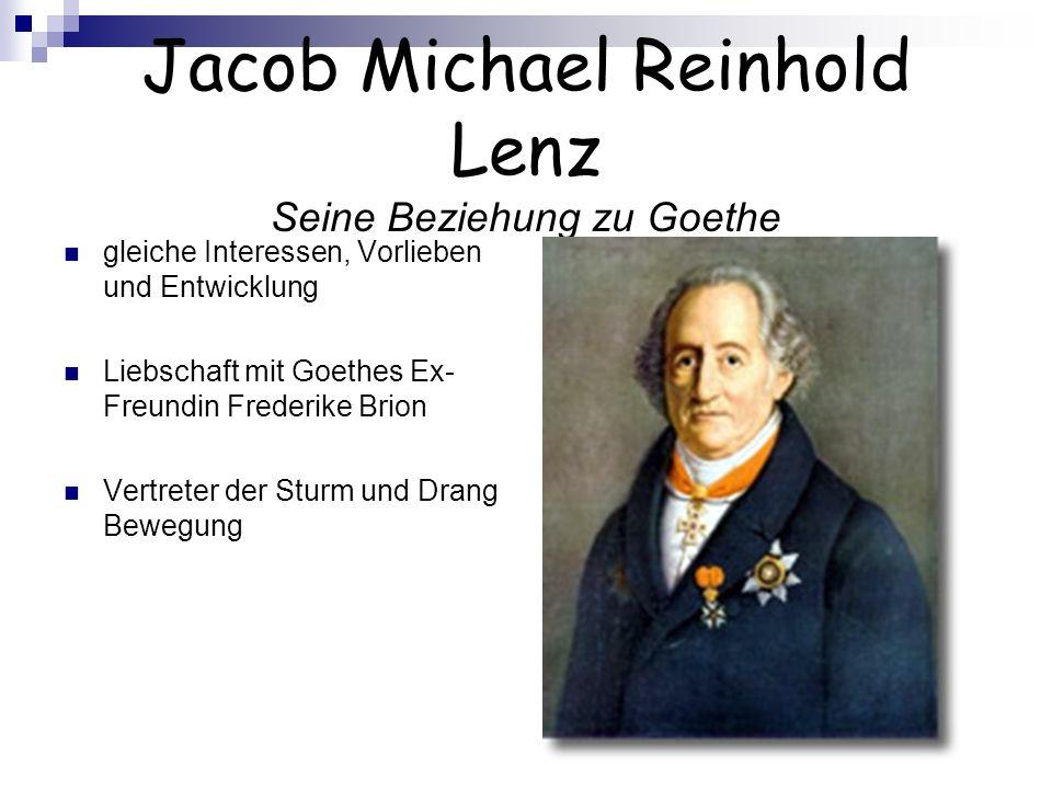 Jacob Michael Reinhold Lenz Seine Beziehung zu Goethe