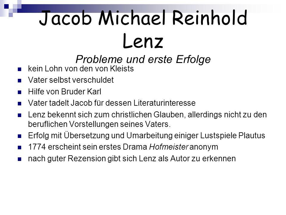 Jacob Michael Reinhold Lenz Probleme und erste Erfolge
