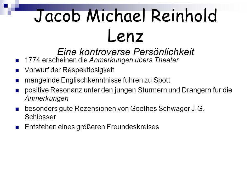 Jacob Michael Reinhold Lenz Eine kontroverse Persönlichkeit