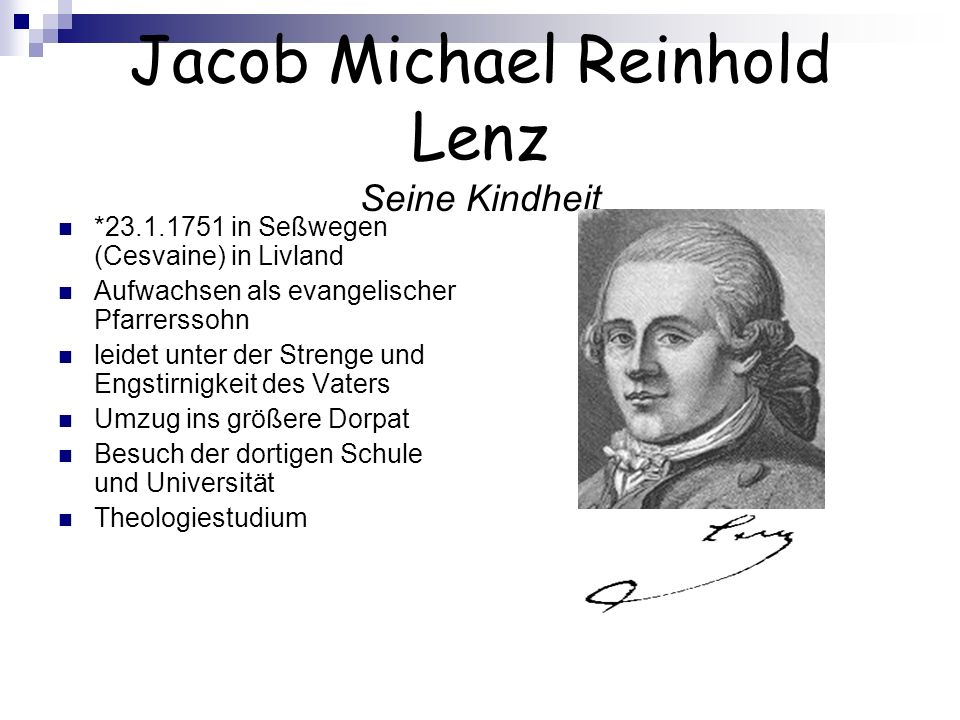 Jacob Michael Reinhold Lenz Seine Kindheit