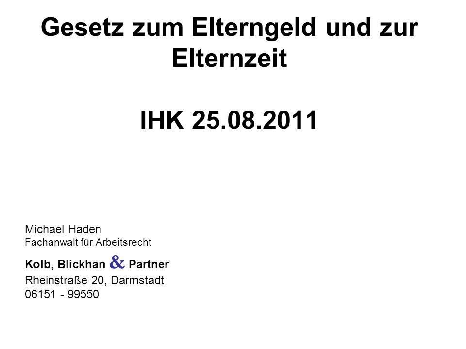 Gesetz zum Elterngeld und zur Elternzeit IHK 25.08.2011