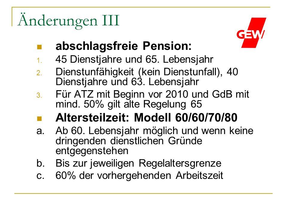 Änderungen III abschlagsfreie Pension: