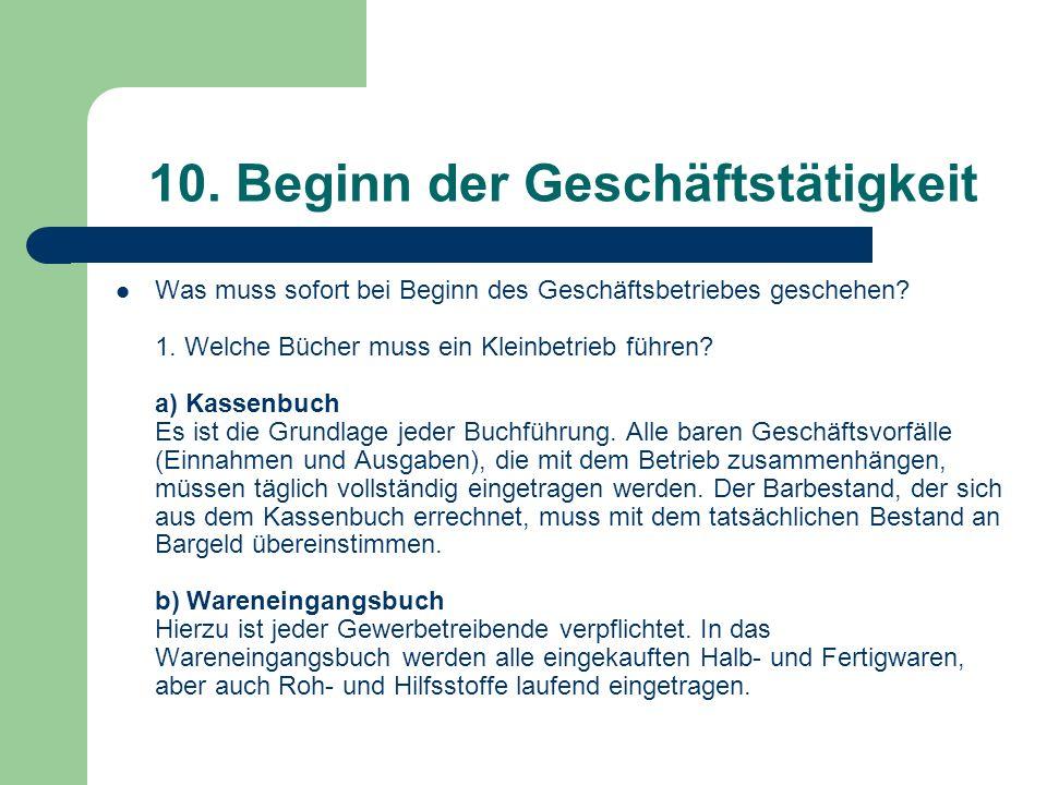 10. Beginn der Geschäftstätigkeit