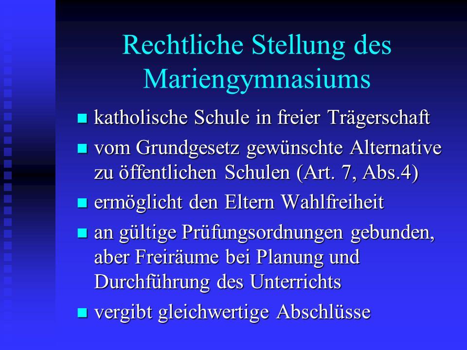 Rechtliche Stellung des Mariengymnasiums