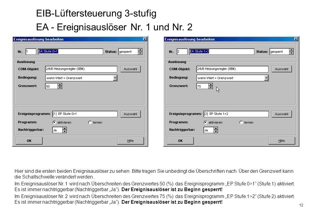 EIB-Lüftersteuerung 3-stufig EA - Ereignisauslöser Nr. 1 und Nr. 2