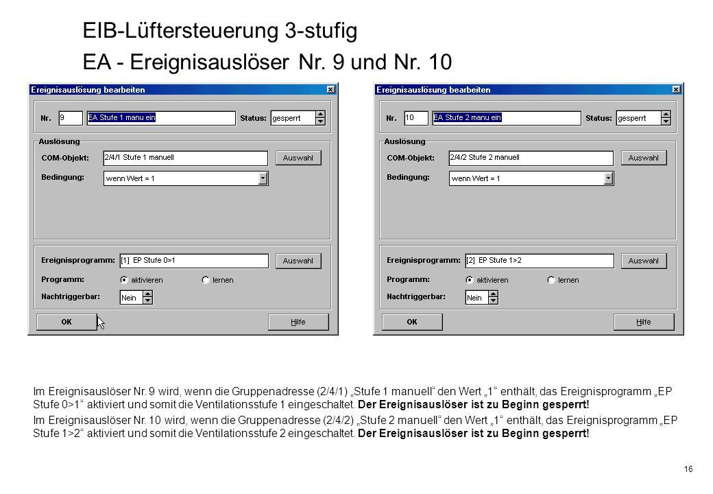 EIB-Lüftersteuerung 3-stufig EA - Ereignisauslöser Nr. 9 und Nr. 10
