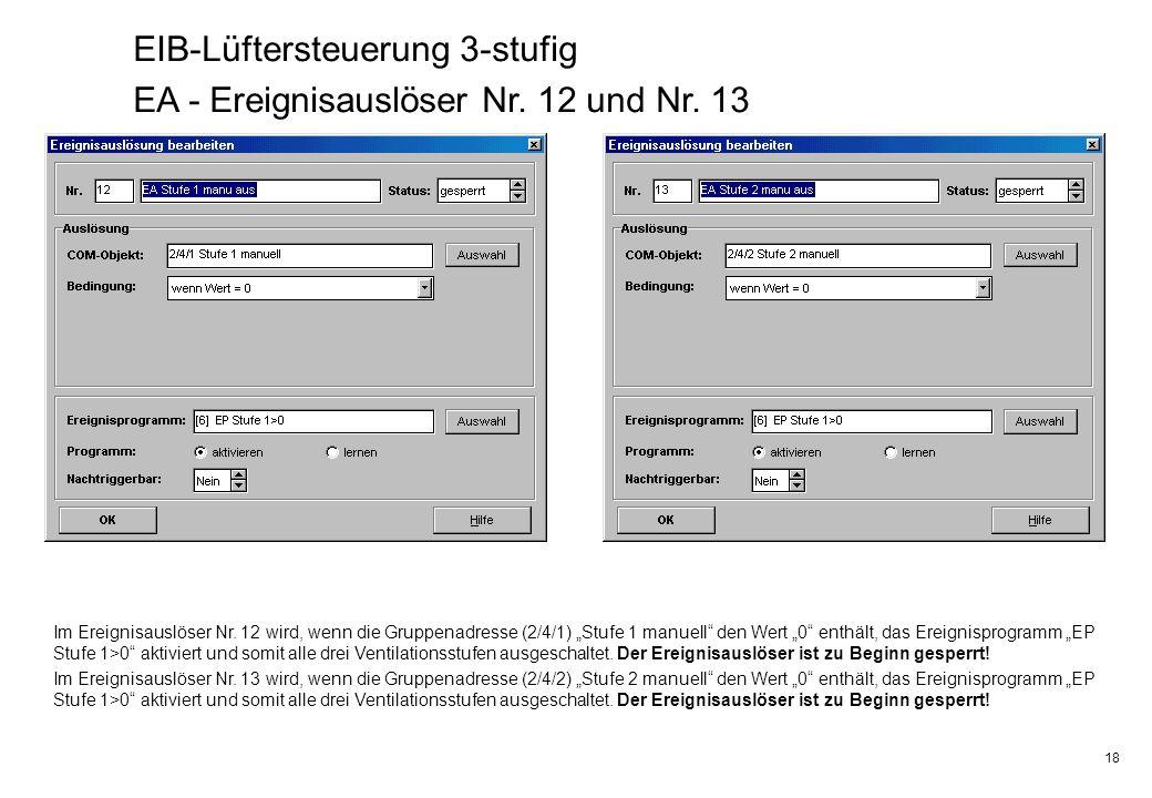EIB-Lüftersteuerung 3-stufig EA - Ereignisauslöser Nr. 12 und Nr. 13