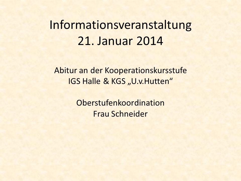 Informationsveranstaltung 21. Januar 2014