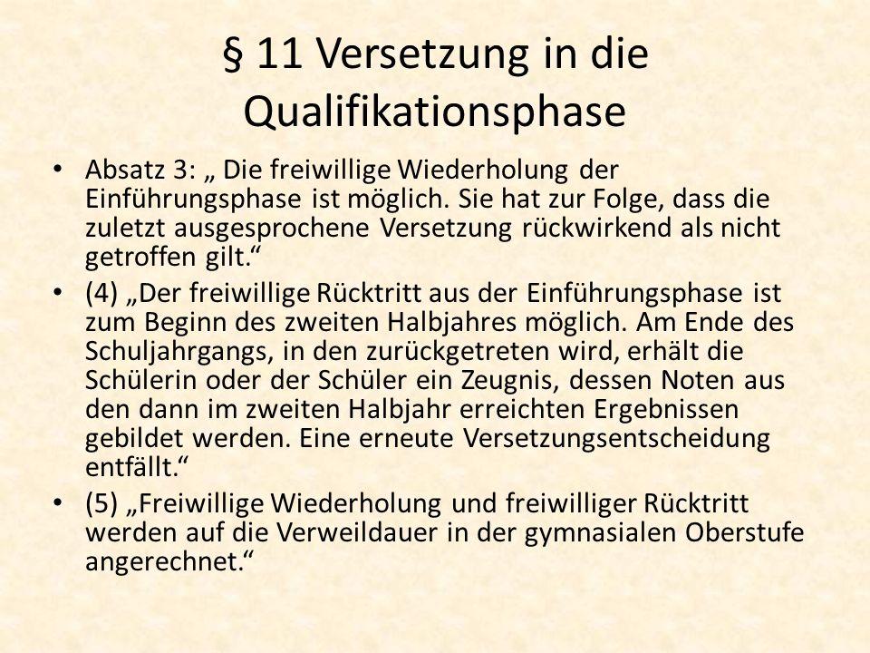 § 11 Versetzung in die Qualifikationsphase