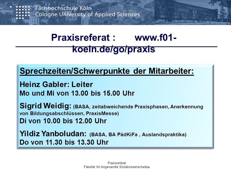 Praxisreferat : www.f01-koeln.de/go/praxis