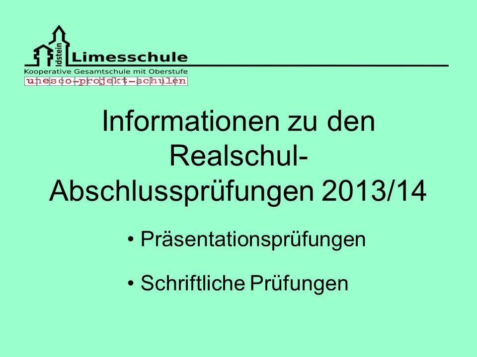 Informationen zu den Realschul-Abschlussprüfungen 2013/14