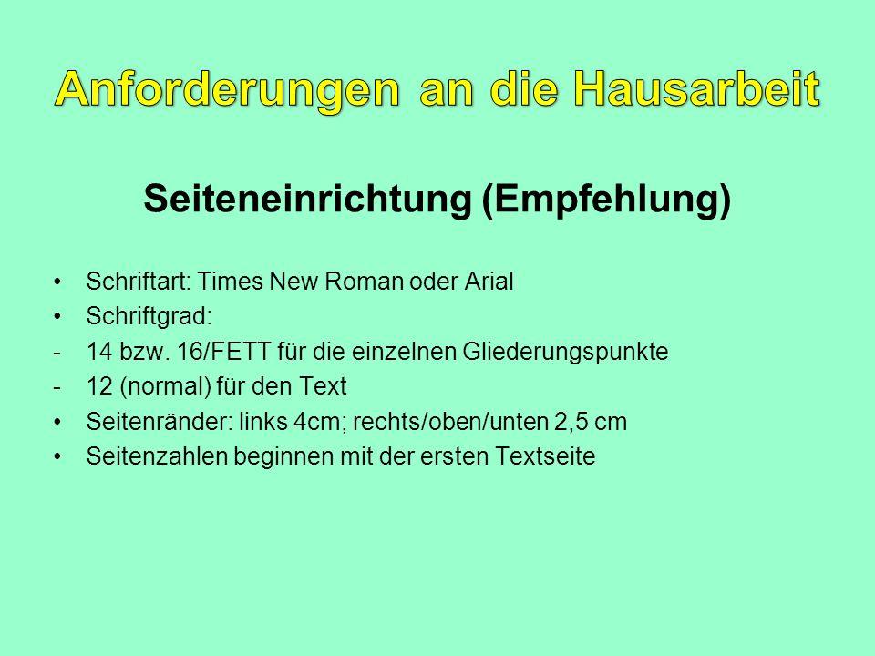 Anforderungen an die Hausarbeit Seiteneinrichtung (Empfehlung)