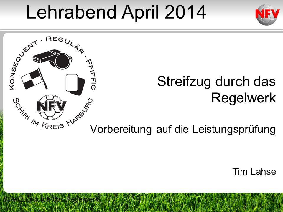 Lehrabend April 2014 Streifzug durch das Regelwerk