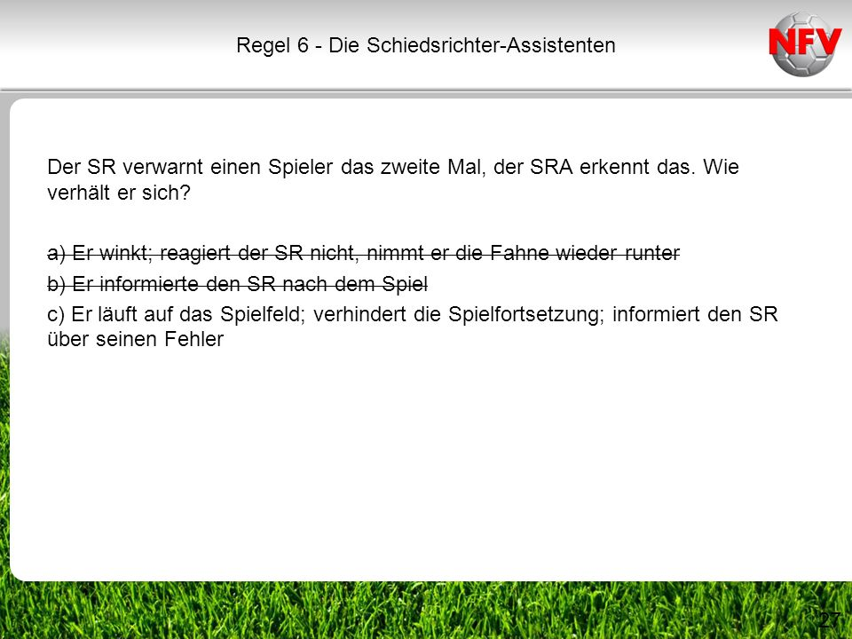 Regel 6 - Die Schiedsrichter-Assistenten