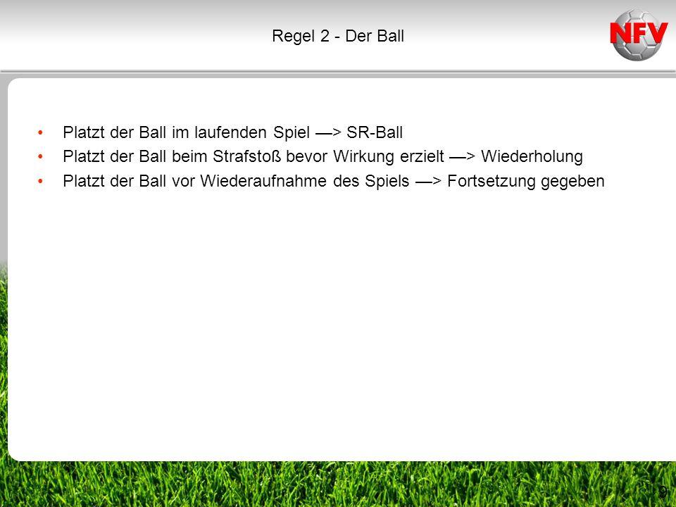 platzt im laufenden Spiel: SR-Ball