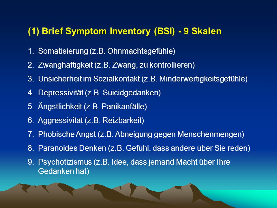(1) Brief Symptom Inventory (BSI) - 9 Skalen