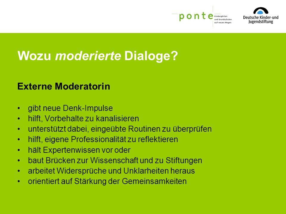 Wozu moderierte Dialoge