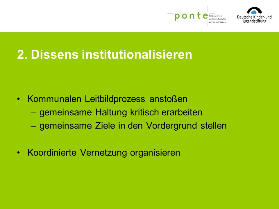 2. Dissens institutionalisieren