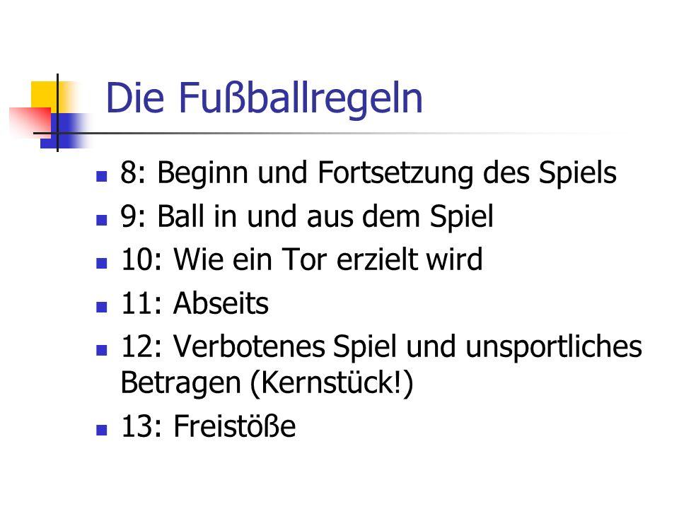 Die Fußballregeln 8: Beginn und Fortsetzung des Spiels