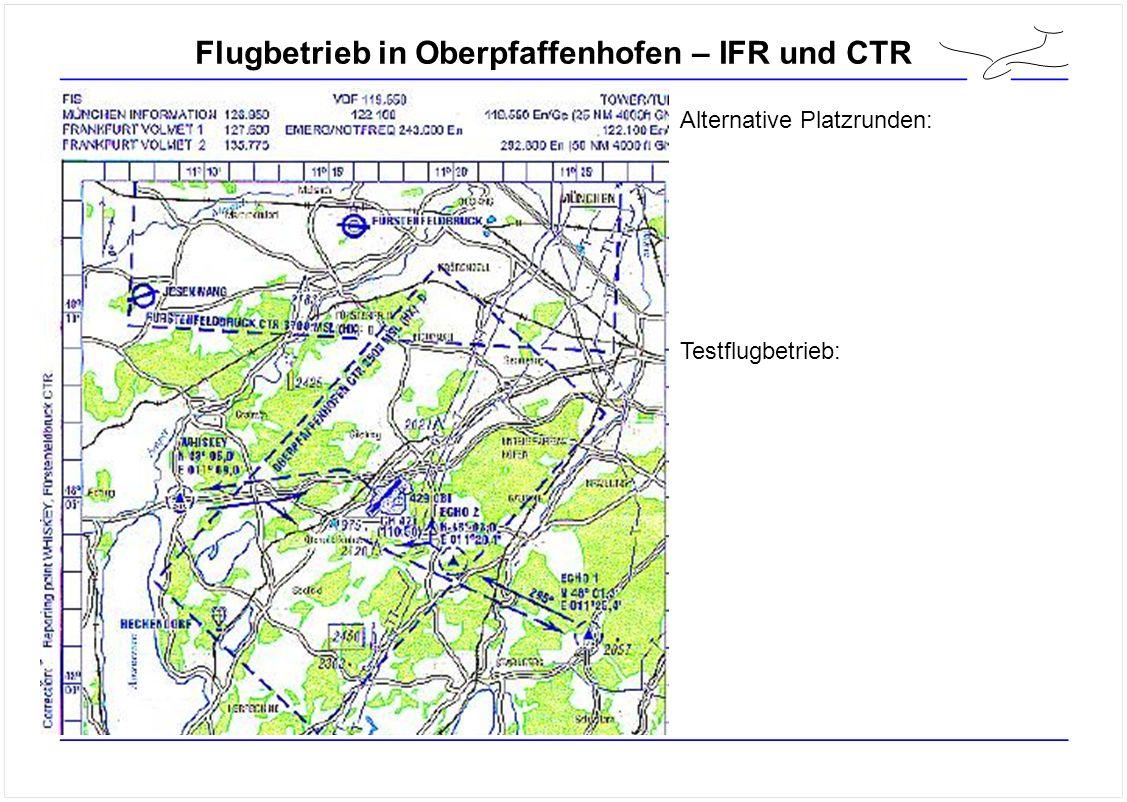 Flugbetrieb in Oberpfaffenhofen – IFR und CTR