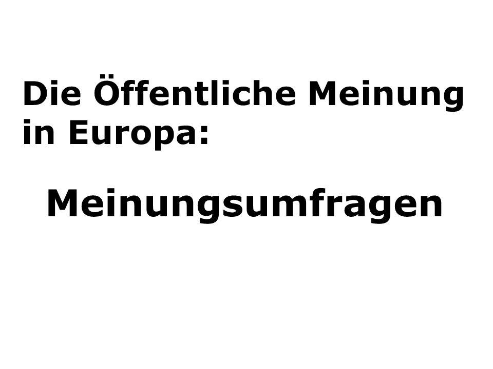 Die Öffentliche Meinung in Europa: