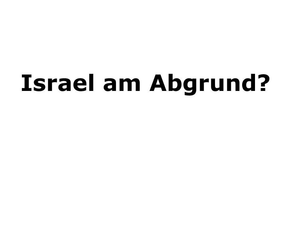 Israel am Abgrund