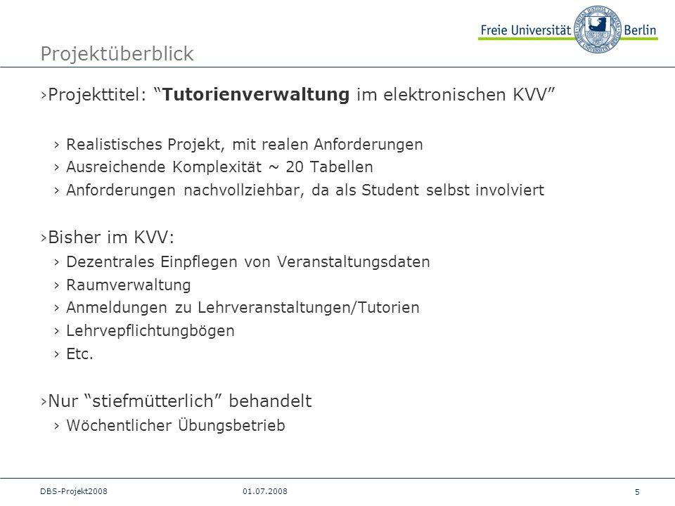 Projektüberblick Projekttitel: Tutorienverwaltung im elektronischen KVV Realistisches Projekt, mit realen Anforderungen.