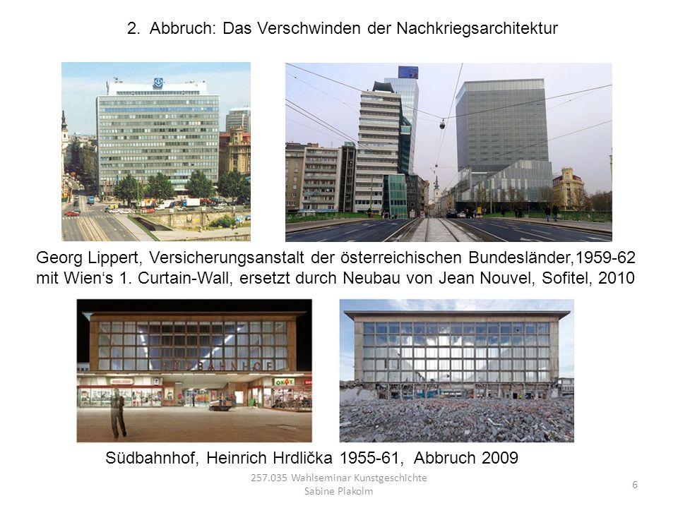 2. Abbruch: Das Verschwinden der Nachkriegsarchitektur