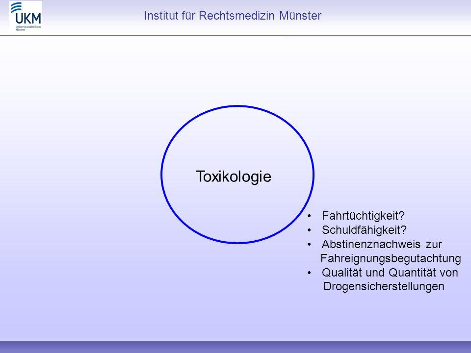 Toxikologie Institut für Rechtsmedizin Münster Fahrtüchtigkeit