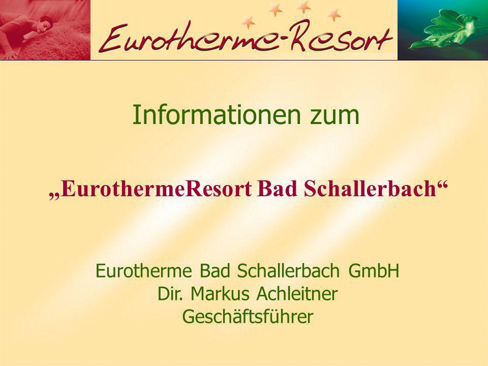 """EurothermeResort Bad Schallerbach"