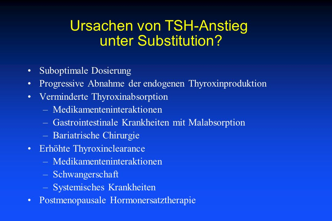 Ursachen von TSH-Anstieg unter Substitution
