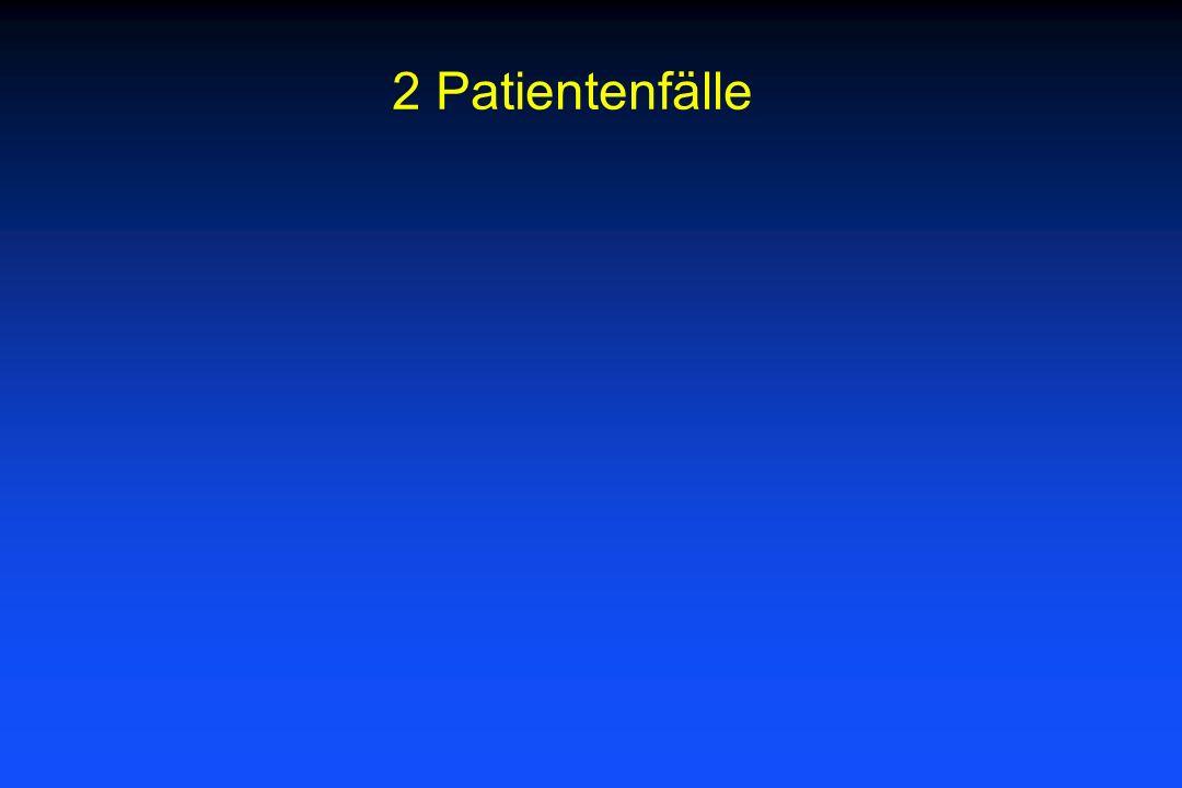 2 Patientenfälle