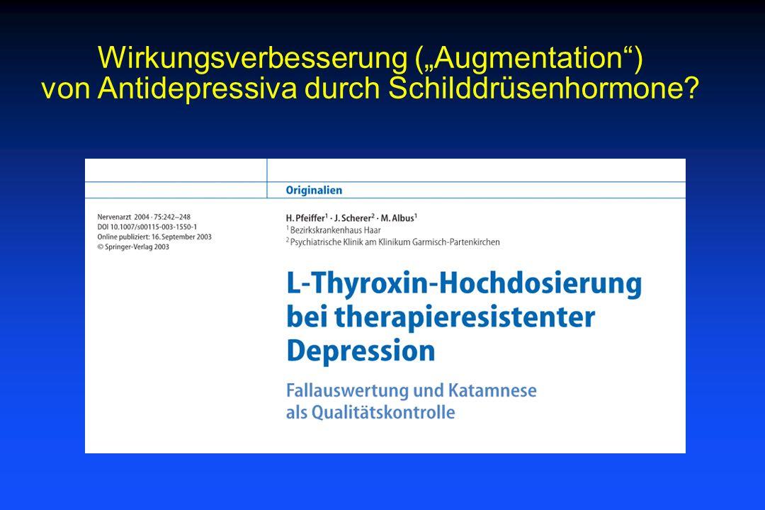 """Wirkungsverbesserung (""""Augmentation ) von Antidepressiva durch Schilddrüsenhormone"""