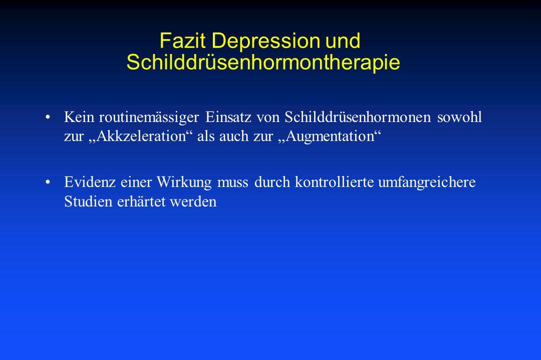 Fazit Depression und Schilddrüsenhormontherapie
