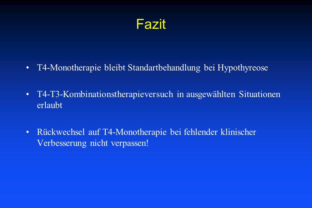 Fazit T4-Monotherapie bleibt Standartbehandlung bei Hypothyreose
