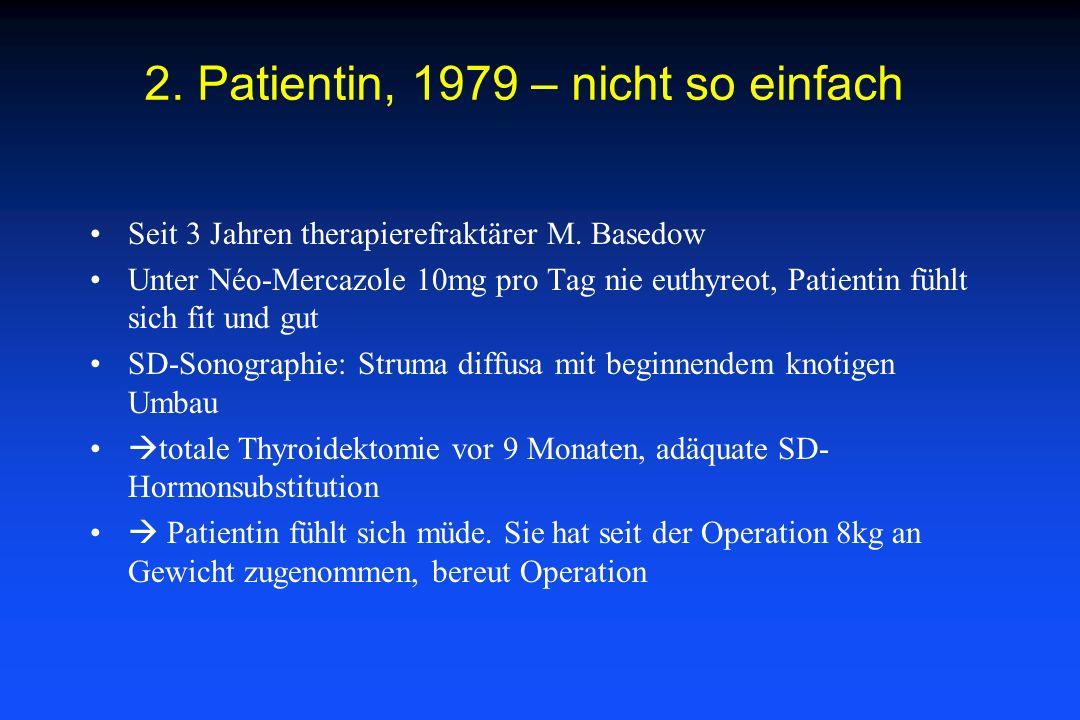 2. Patientin, 1979 – nicht so einfach
