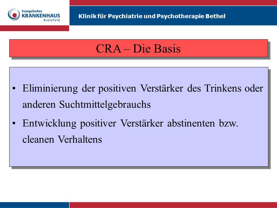 CRA – Die Basis Eliminierung der positiven Verstärker des Trinkens oder anderen Suchtmittelgebrauchs.